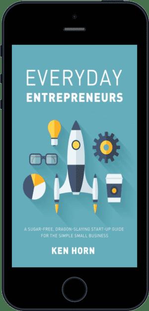Cover of Everyday Entrepreneurs (Ebook - phone) by Ken Horn