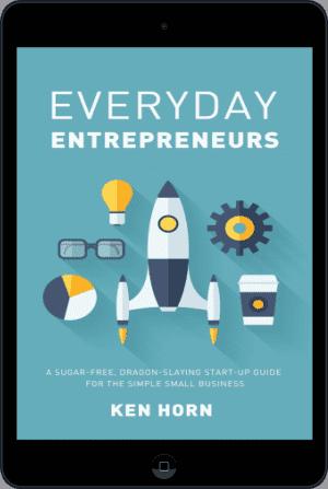 Cover of Everyday Entrepreneurs (Ebook - tablet) by Ken Horn