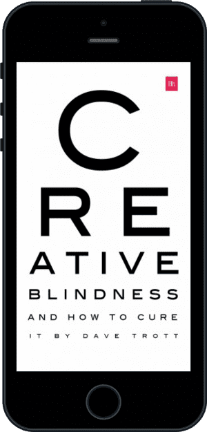 Cover of Creative Blindness (And How To Cure It) (Ebook - phone) by Dave Trott