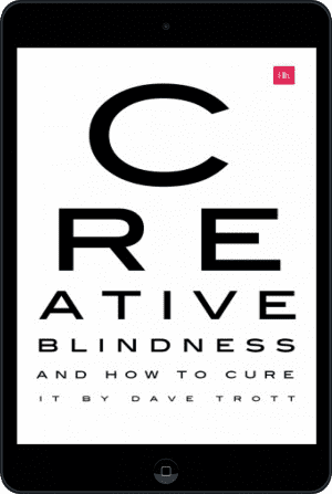Cover of Creative Blindness (And How To Cure It) (Ebook - tablet) by Dave Trott