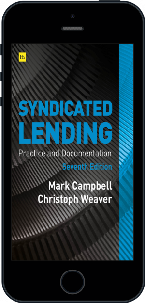 Cover of Syndicated Lending 7th edition  (Ebook - phone) by Mark Campbell and Christoph Weaver