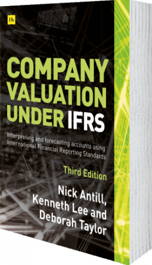 Cover of Company valuation under IFRS - 3rd edition  by Nick Antill, Kenneth Lee and Deborah Taylor