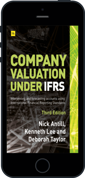 Cover of Company valuation under IFRS - 3rd edition  (Ebook - phone) by Nick Antill, Kenneth Lee and Deborah Taylor
