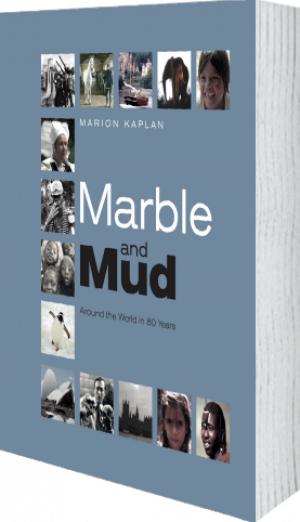 Cover of Marble and Mud: Around the World in 80 Years by Marion Kaplan