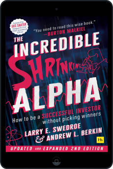 Cover of The Incredible Shrinking Alpha 2nd edition by Larry Swedroe and Andrew L.  Berkin