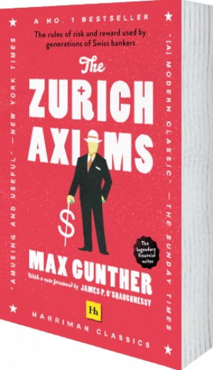 Cover of The Zurich Axioms (Harriman Classics) (Paperback) by Max Gunther