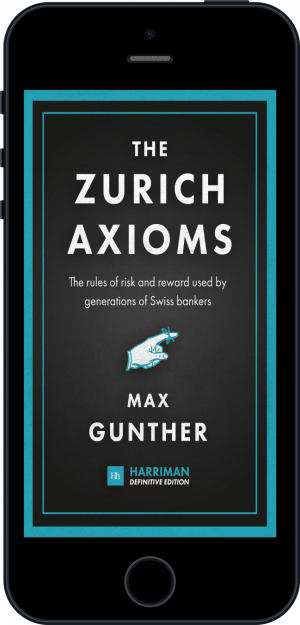 Cover of The Zurich Axioms (Harriman Definitive Edition) (Ebook - phone) by Max Gunther