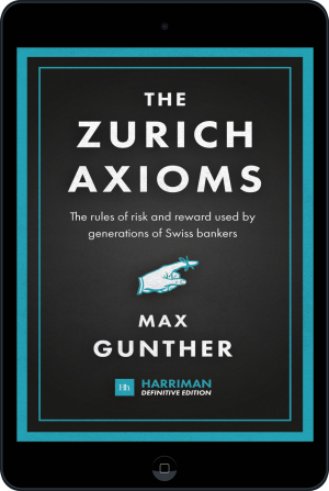 Cover of The Zurich Axioms (Harriman Definitive Edition) (Ebook - tablet) by Max Gunther