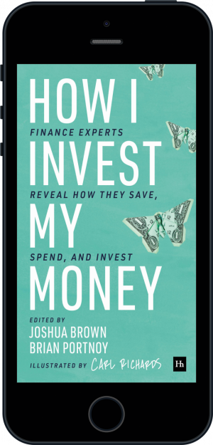 Cover of How I Invest My Money (Ebook - phone) by Brian Portnoy and Joshua Brown