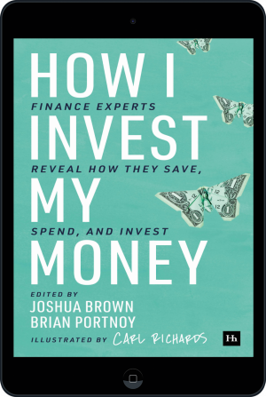 Cover of How I Invest My Money (Ebook - tablet) by Brian Portnoy and Joshua Brown