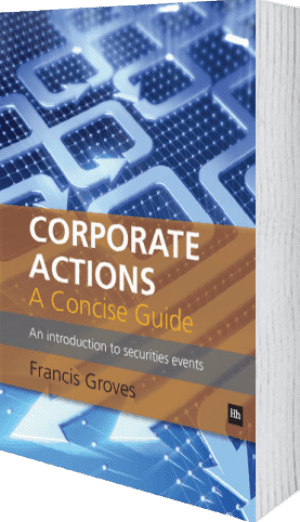 Cover of Corporate Actions - A Concise Guide (Paperback) by Francis Groves