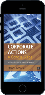 Cover of Corporate Actions - A Concise Guide by Francis Groves