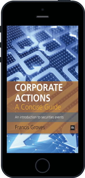 Cover of Corporate Actions - A Concise Guide (Ebook - phone) by Francis Groves