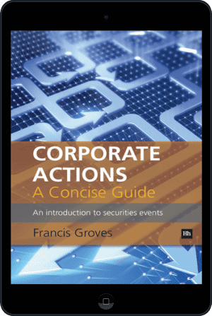 Cover of Corporate Actions - A Concise Guide (Ebook - tablet) by Francis Groves