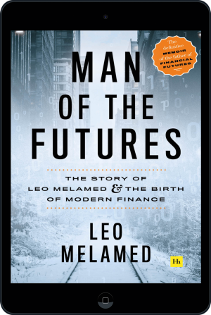 Cover of Man of the Futures (Ebook - tablet) by Leo Melamed