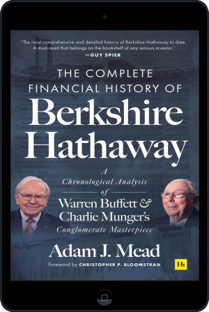 Cover of The Complete Financial History of Berkshire Hathaway (Ebook - tablet) by Adam J. Mead