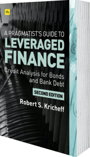 Cover of A Pragmatist's Guide to Leveraged Finance (Hardback) by Robert S. Kricheff