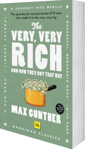 Cover of The Very, Very Rich and How They Got That Way (Harriman Classics) (Paperback) by Max Gunther