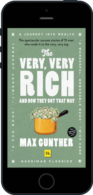 Cover of The Very, Very Rich and How They Got That Way (Harriman Classics) (Ebook - phone) by Max Gunther