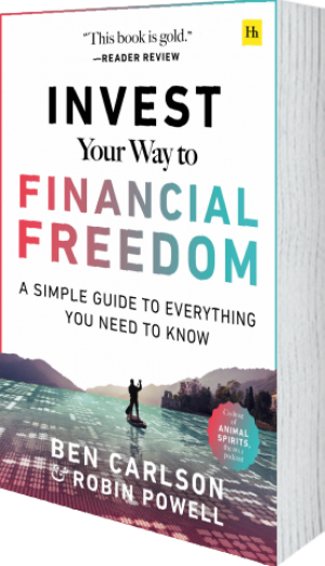 Cover of Invest Your Way to Financial Freedom (Paperback) by Ben Carlson and Robin Powell