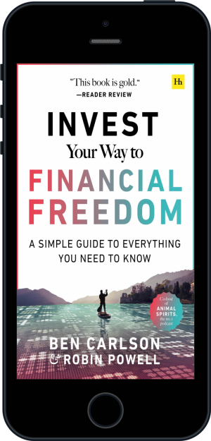 Cover of Invest Your Way to Financial Freedom (Ebook - phone) by Ben Carlson and Robin Powell