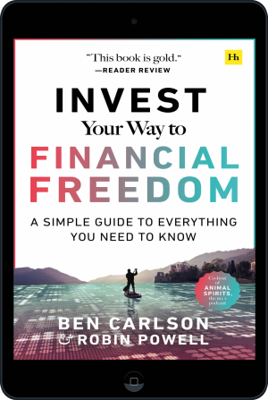 Cover of Invest Your Way to Financial Freedom (Ebook - tablet) by Ben Carlson and Robin Powell