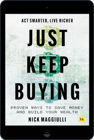 Cover of Just Keep Buying (Ebook - tablet) by Nick  Maggiulli