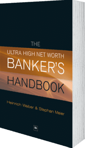 Cover of The Ultra High Net Worth Banker's Handbook by Heinrich Weber and Stephan Meier