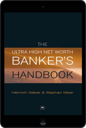 Cover of The Ultra High Net Worth Banker's Handbook (Ebook - tablet) by Heinrich Weber and Stephan Meier