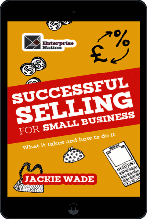 Cover of Successful Selling for Small Business (Ebook - tablet) by Jackie Wade